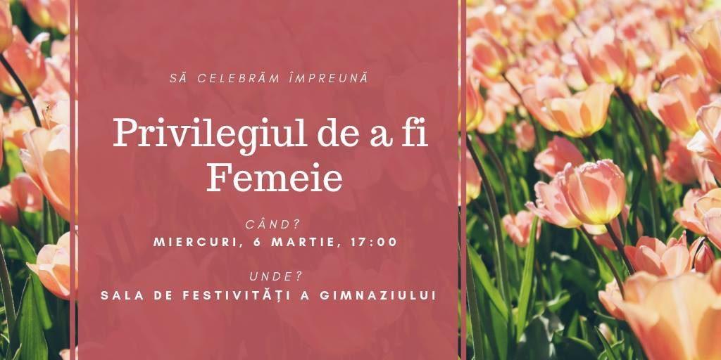 """8 Martie ,,Privilegiul de a fi Femeie"""""""